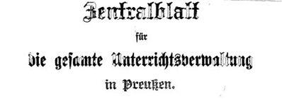 Zentralblatt für das gesamte Unterrichtsesen in Preußen